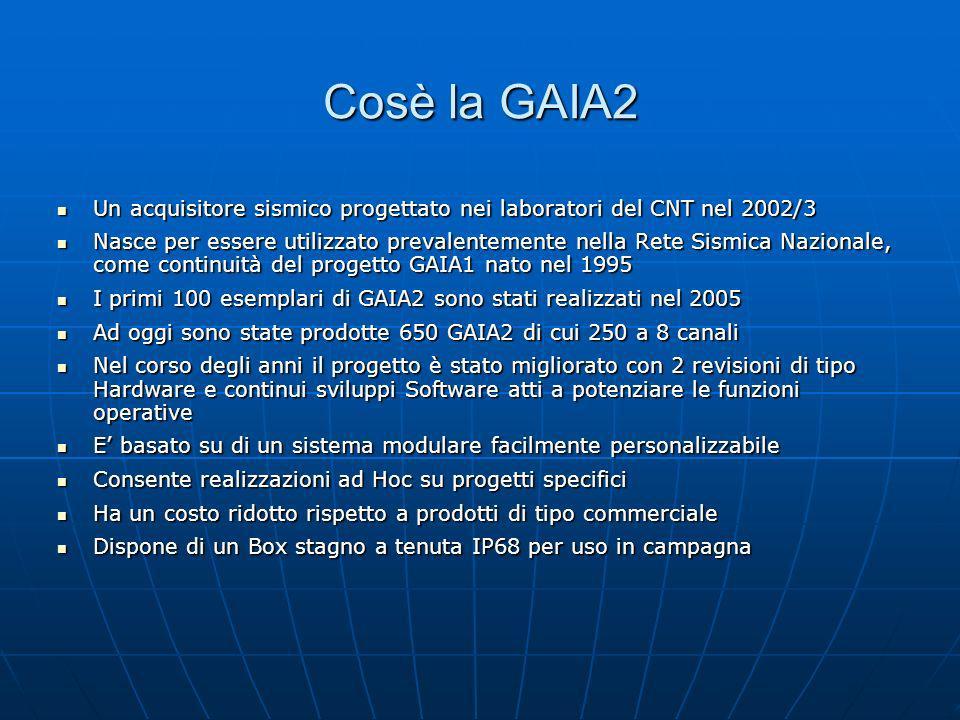 Cosè la GAIA2 Un acquisitore sismico progettato nei laboratori del CNT nel 2002/3.