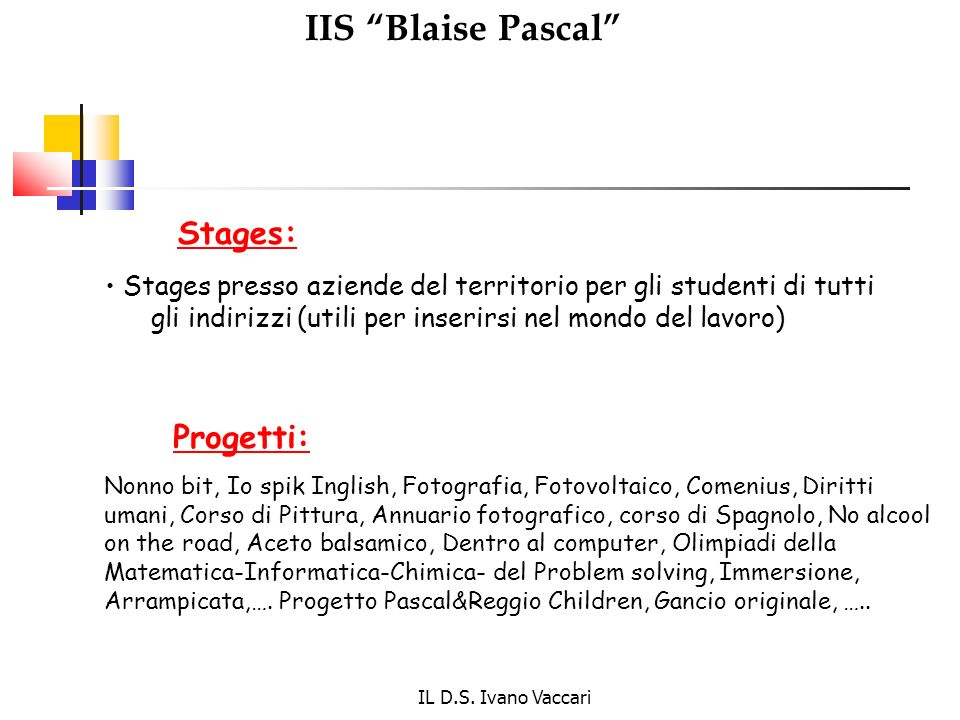 IIS Blaise Pascal Progetti: Stages: