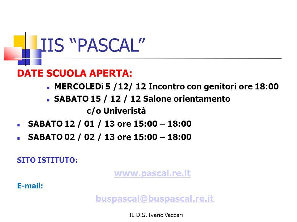 IIS PASCAL DATE SCUOLA APERTA: www.pascal.re.it