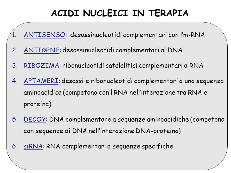 ACIDI NUCLEICI IN TERAPIA