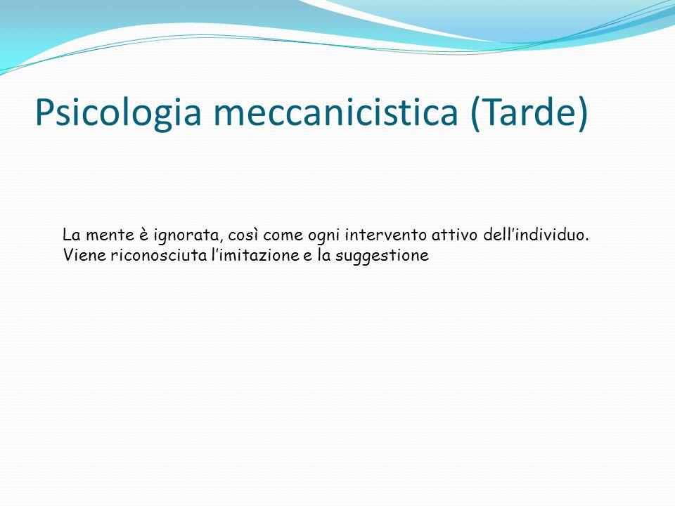 Psicologia meccanicistica (Tarde)
