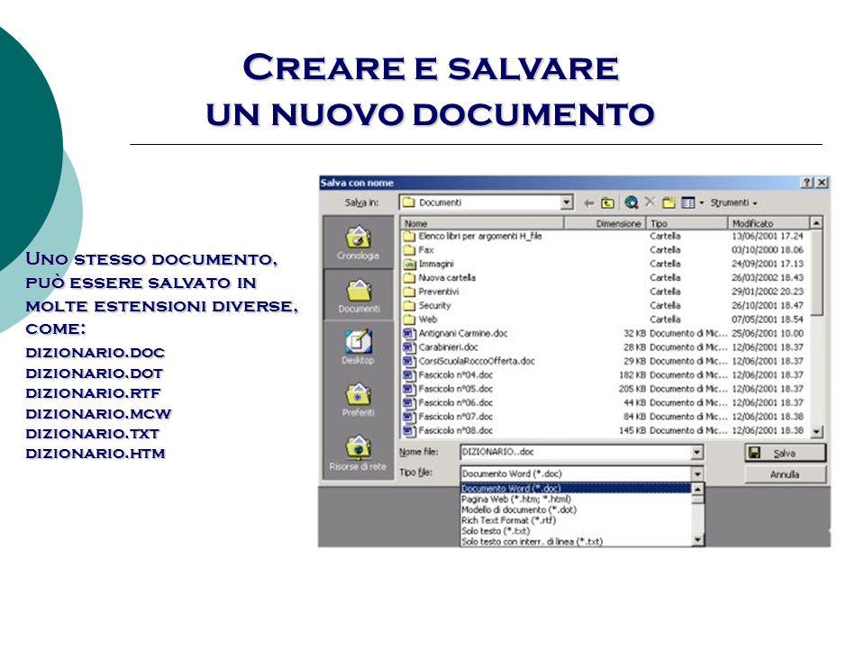Creare e salvare un nuovo documento Uno stesso documento,