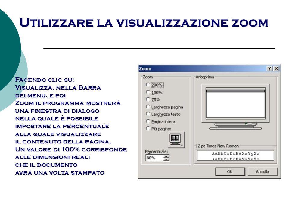 Utilizzare la visualizzazione zoom