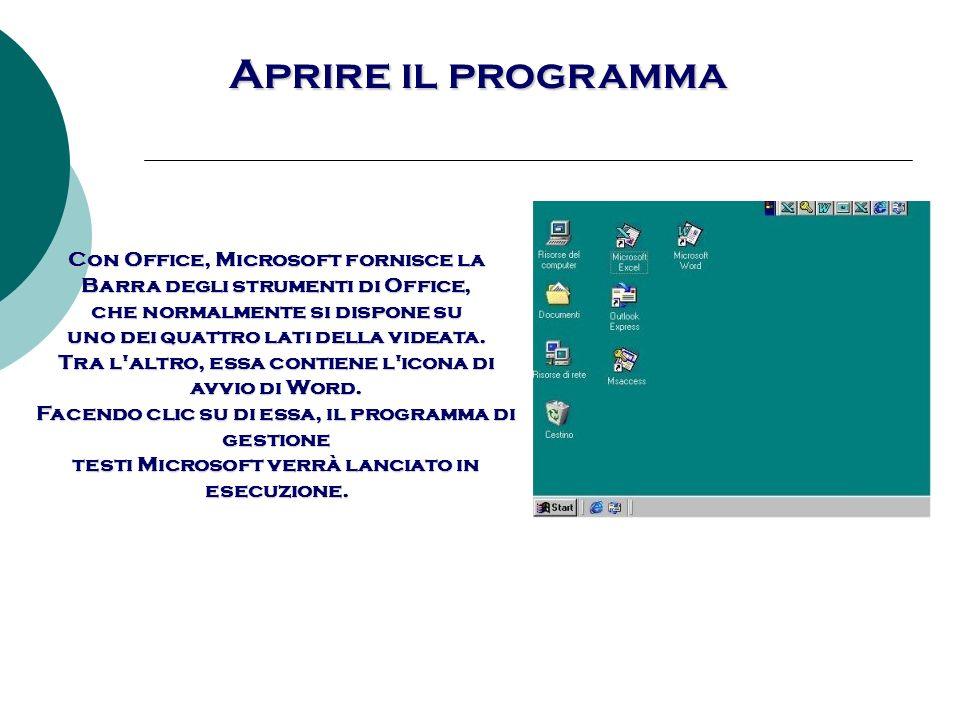 Aprire il programma Con Office, Microsoft fornisce la