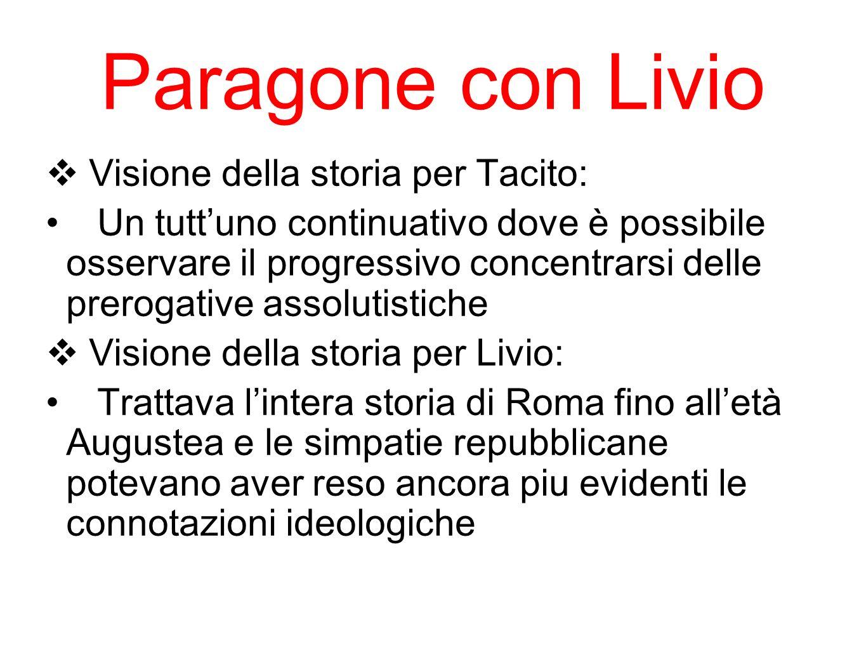 Paragone con Livio Visione della storia per Tacito: