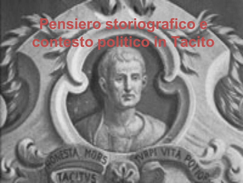Pensiero storiografico e contesto politico in Tacito