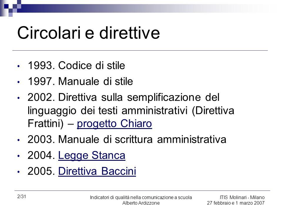 Circolari e direttive 1993. Codice di stile 1997. Manuale di stile