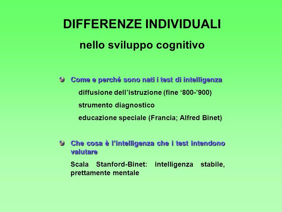 DIFFERENZE INDIVIDUALI nello sviluppo cognitivo