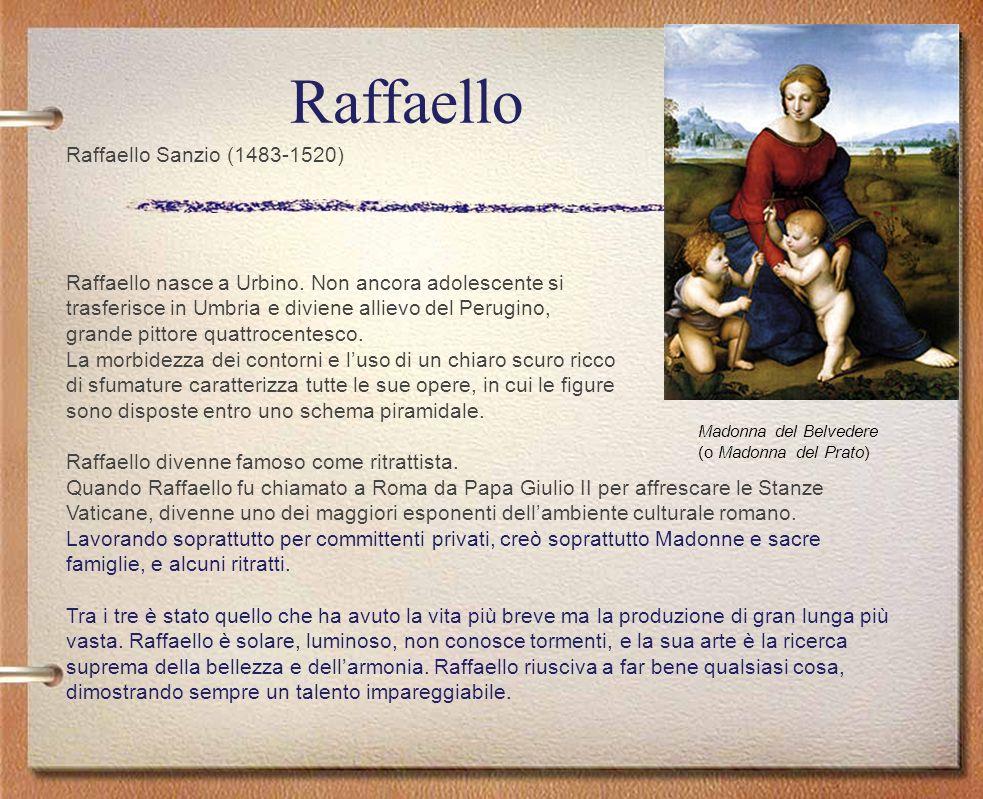 Raffaello Raffaello Sanzio (1483-1520)