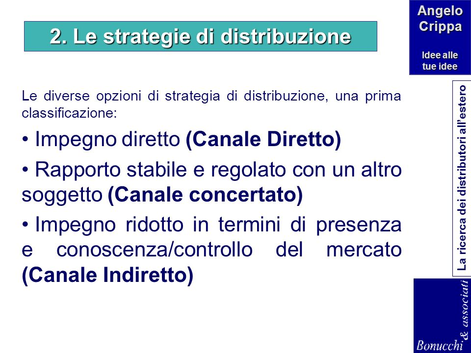 2. Le strategie di distribuzione