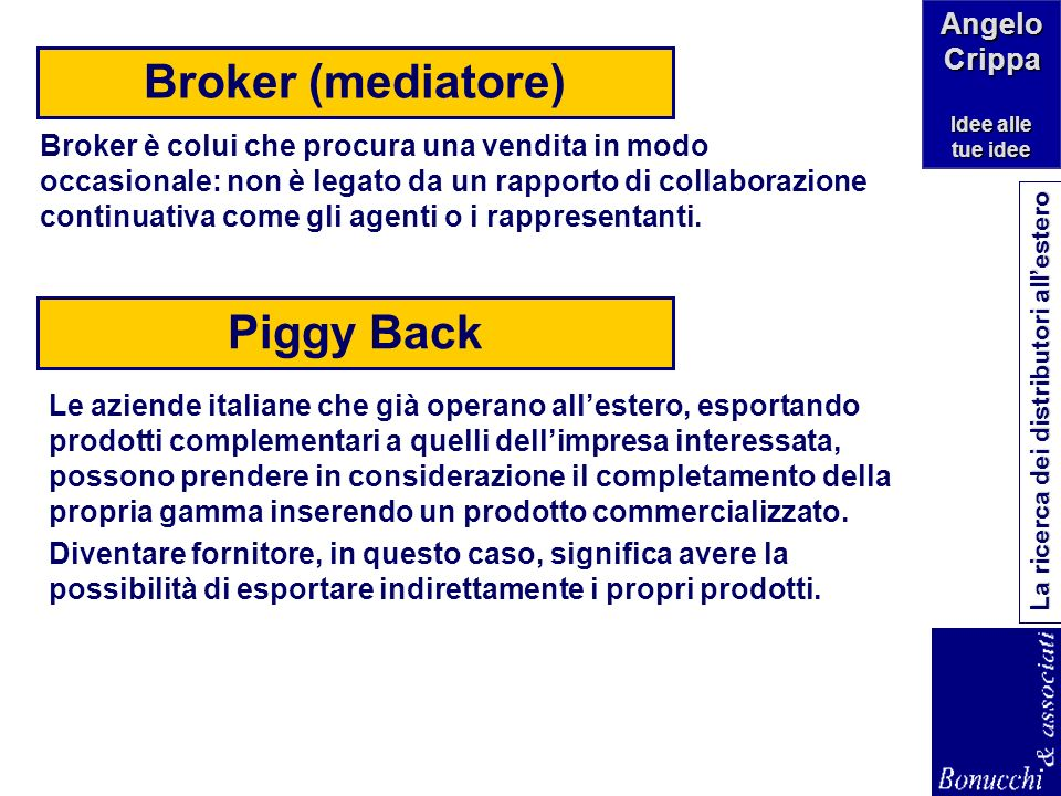 Broker (mediatore) Piggy Back