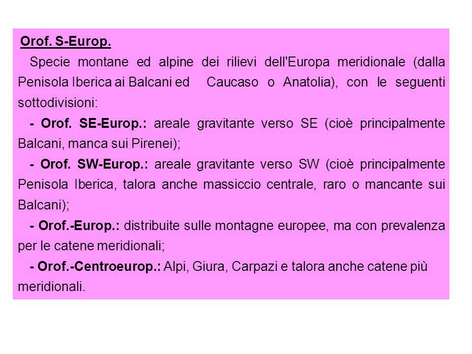 Orof. S-Europ.