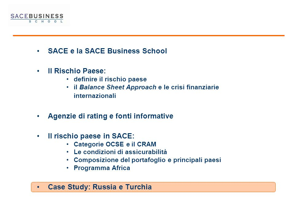 SACE e la SACE Business School Il Rischio Paese: