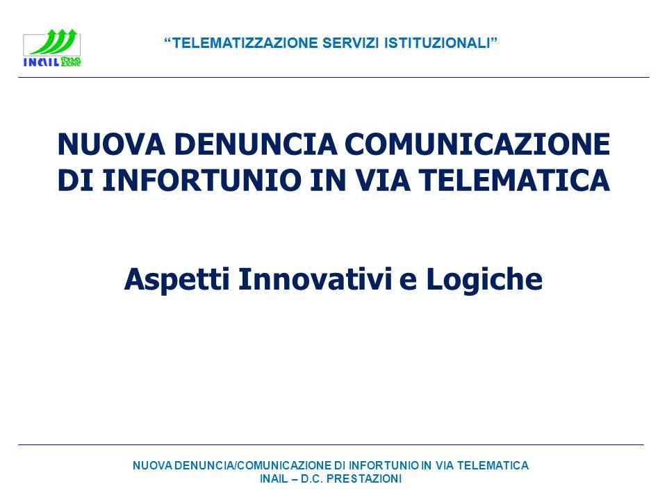 NUOVA DENUNCIA COMUNICAZIONE DI INFORTUNIO IN VIA TELEMATICA