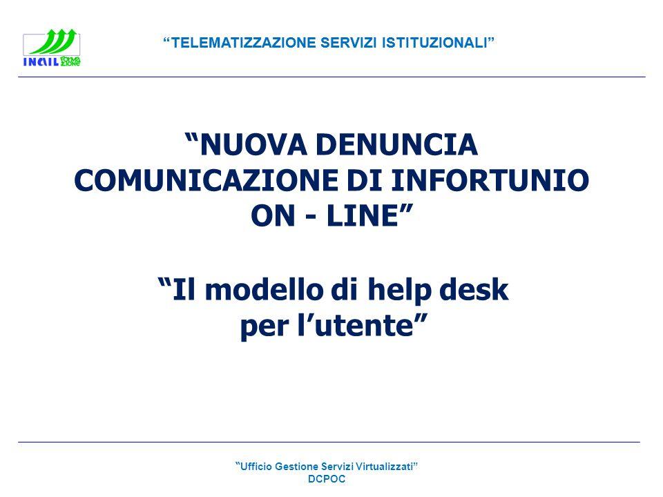 NUOVA DENUNCIA COMUNICAZIONE DI INFORTUNIO ON - LINE