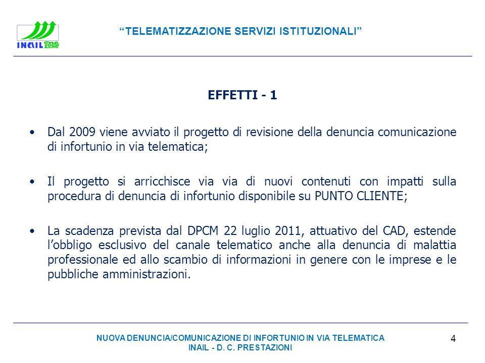 NUOVA DENUNCIA/COMUNICAZIONE DI INFORTUNIO IN VIA TELEMATICA