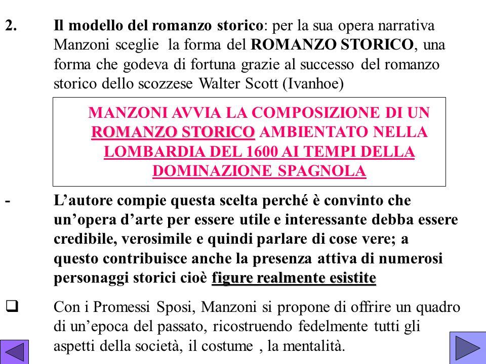 2. Il modello del romanzo storico: per la sua opera narrativa