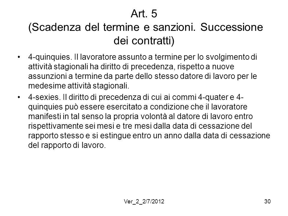 Art. 5 (Scadenza del termine e sanzioni. Successione dei contratti)