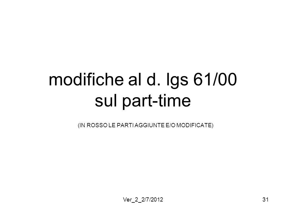 modifiche al d. lgs 61/00 sul part-time (IN ROSSO LE PARTI AGGIUNTE E/O MODIFICATE)