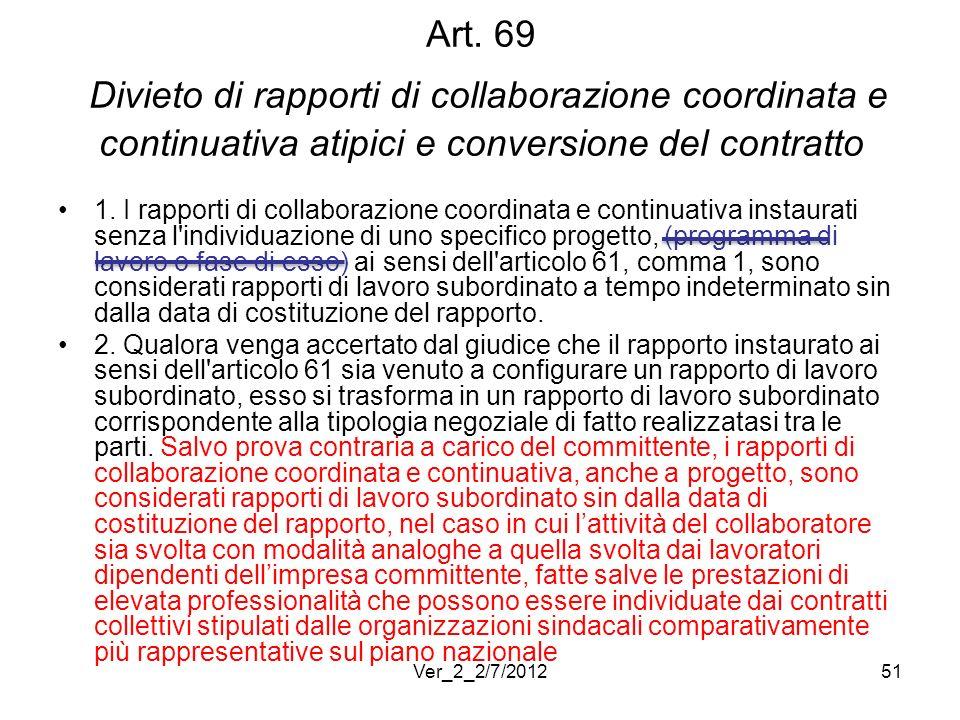 Art. 69 Divieto di rapporti di collaborazione coordinata e continuativa atipici e conversione del contratto
