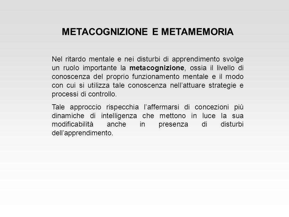 METACOGNIZIONE E METAMEMORIA