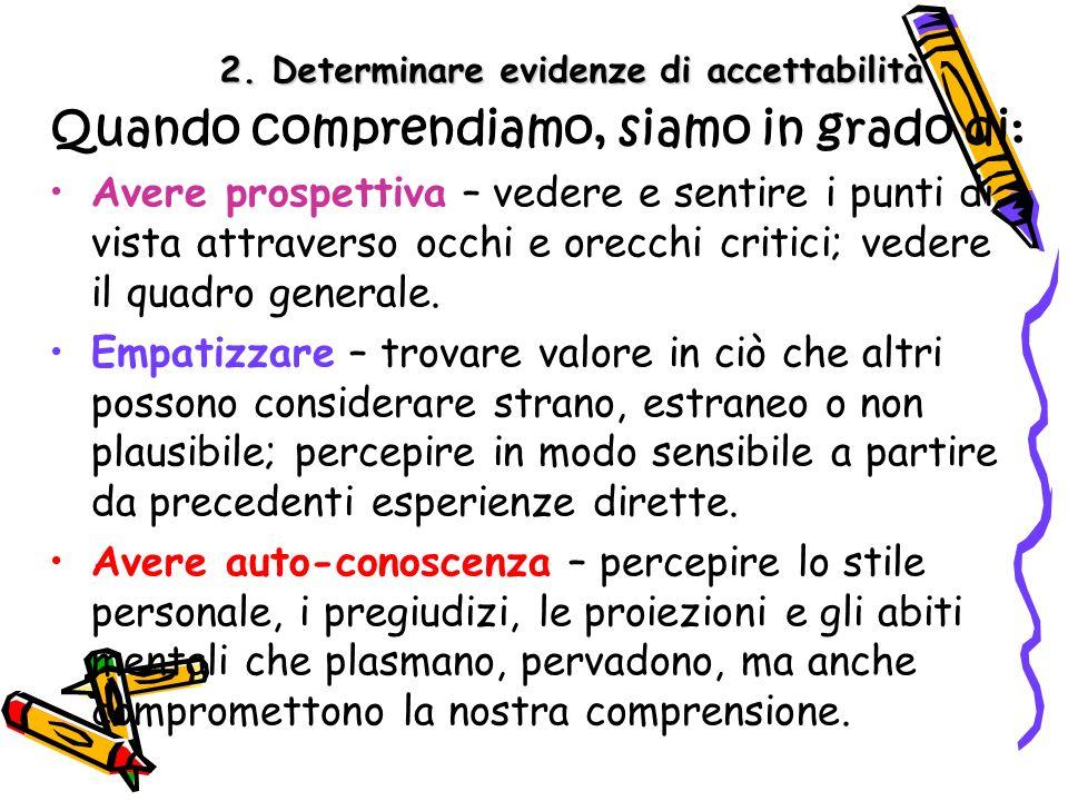 2. Determinare evidenze di accettabilità