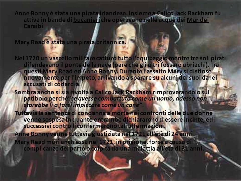 Anne Bonny è stata una pirata irlandese
