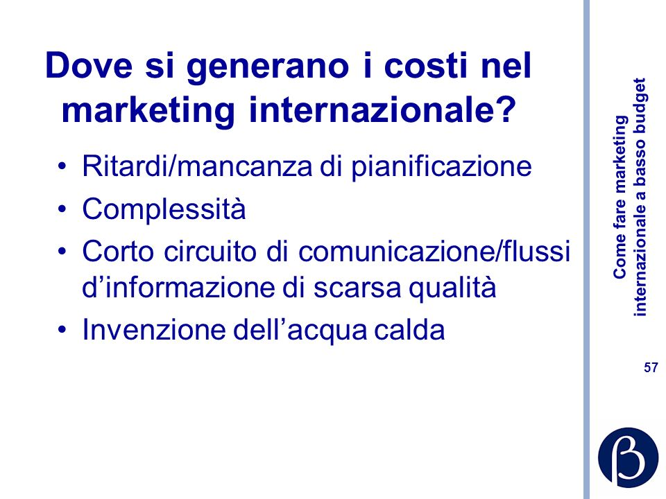 Dove si generano i costi nel marketing internazionale