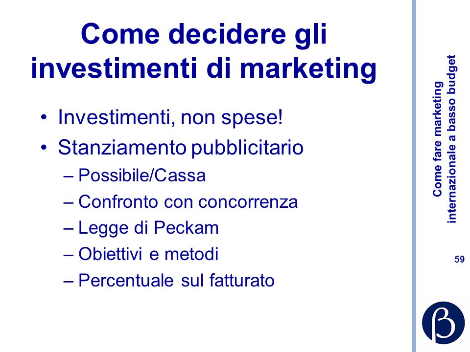 Come decidere gli investimenti di marketing