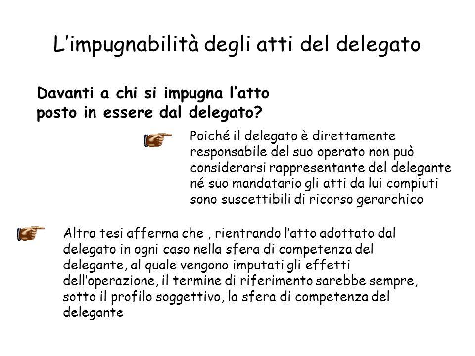 L'impugnabilità degli atti del delegato
