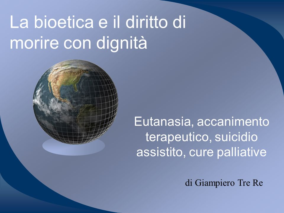 La bioetica e il diritto di morire con dignità