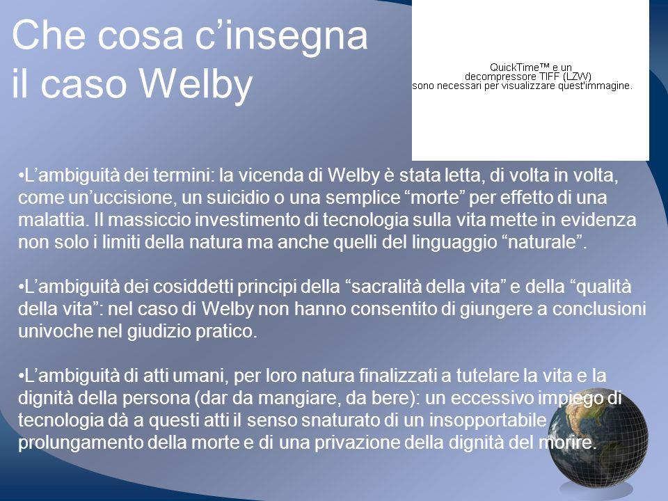 Che cosa c'insegna il caso Welby
