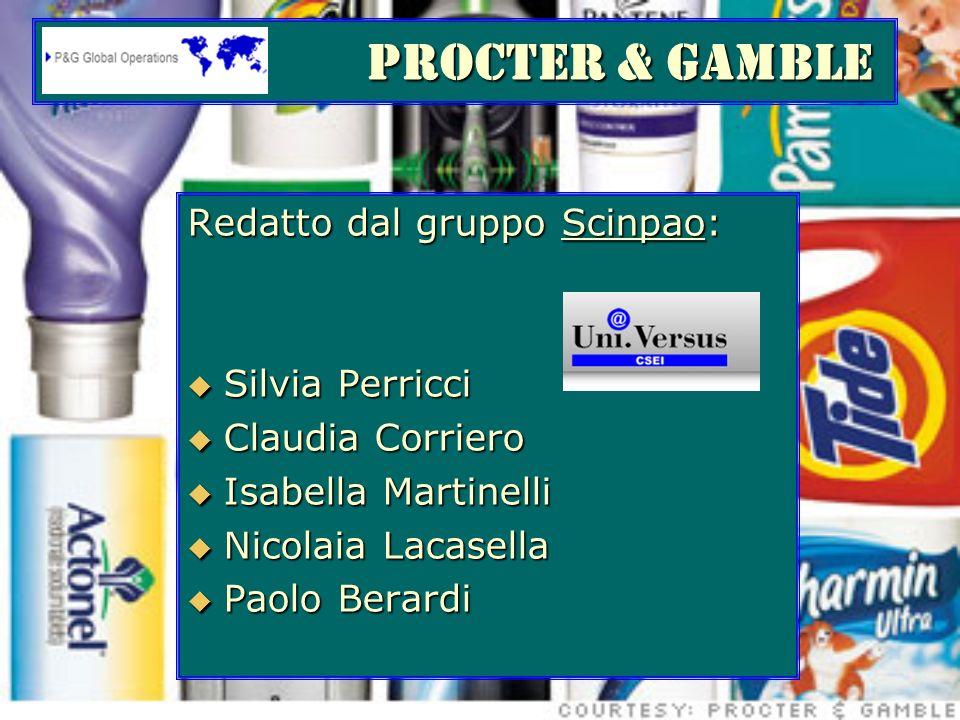 PROCTER & GAMBLE Redatto dal gruppo Scinpao: Silvia Perricci