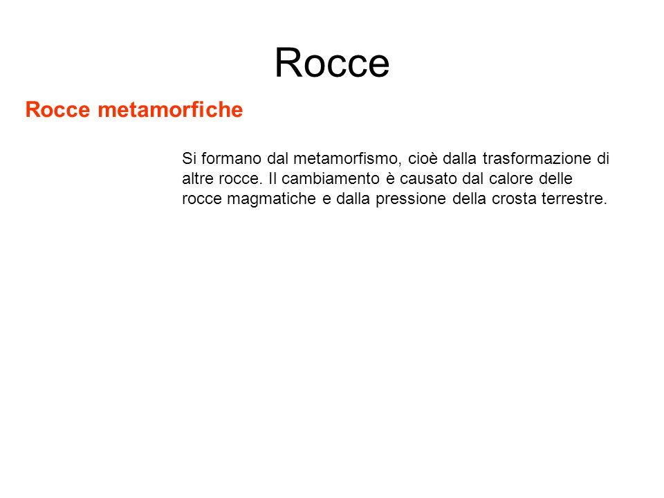 Rocce Rocce metamorfiche