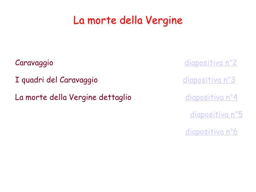 La morte della Vergine Caravaggio diapositiva n°2