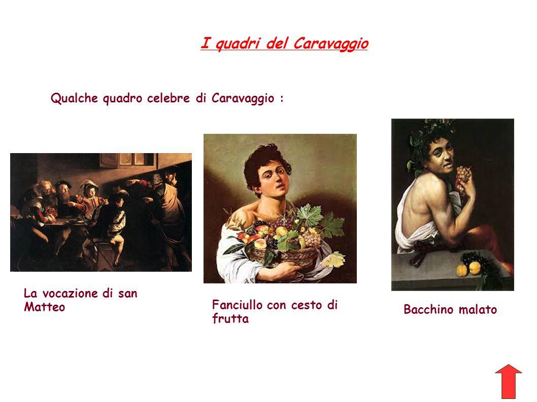 I quadri del Caravaggio