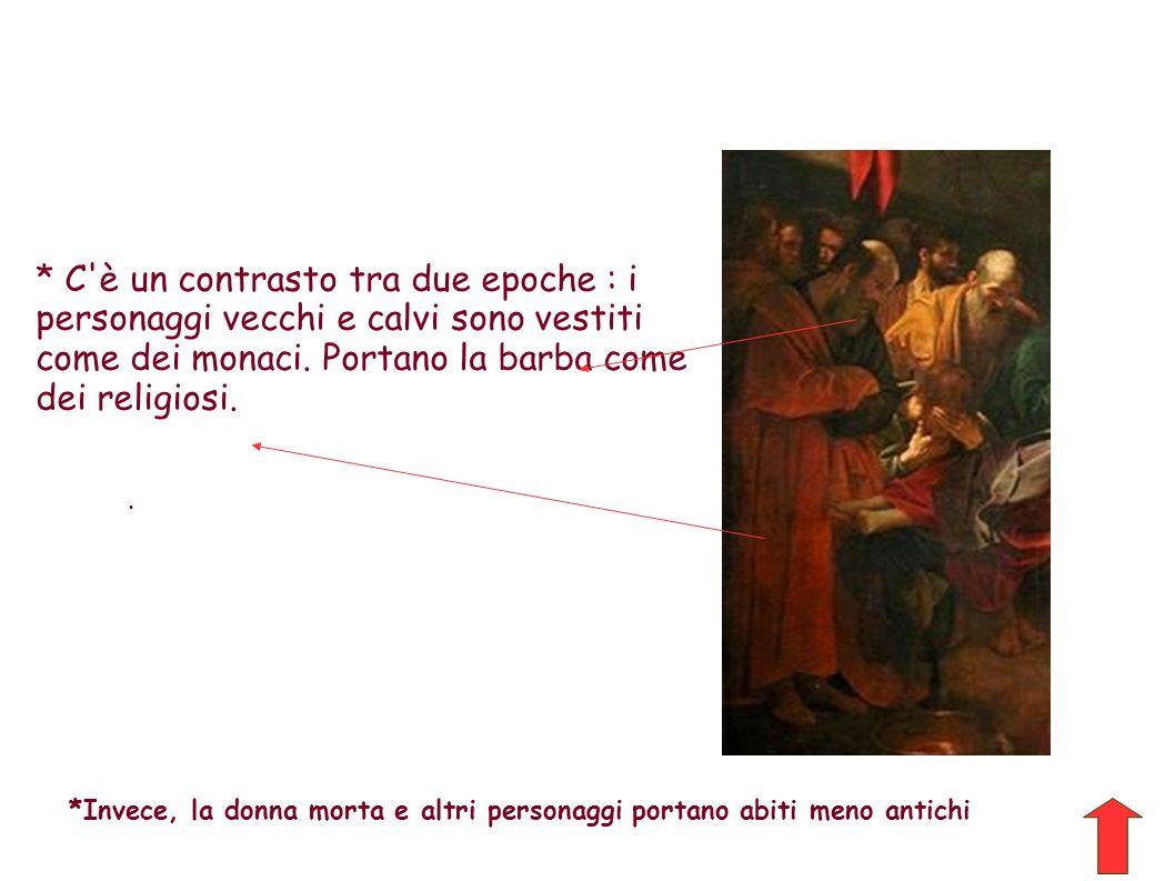 * C è un contrasto tra due epoche : i personaggi vecchi e calvi sono vestiti come dei monaci. Portano la barba come dei religiosi.