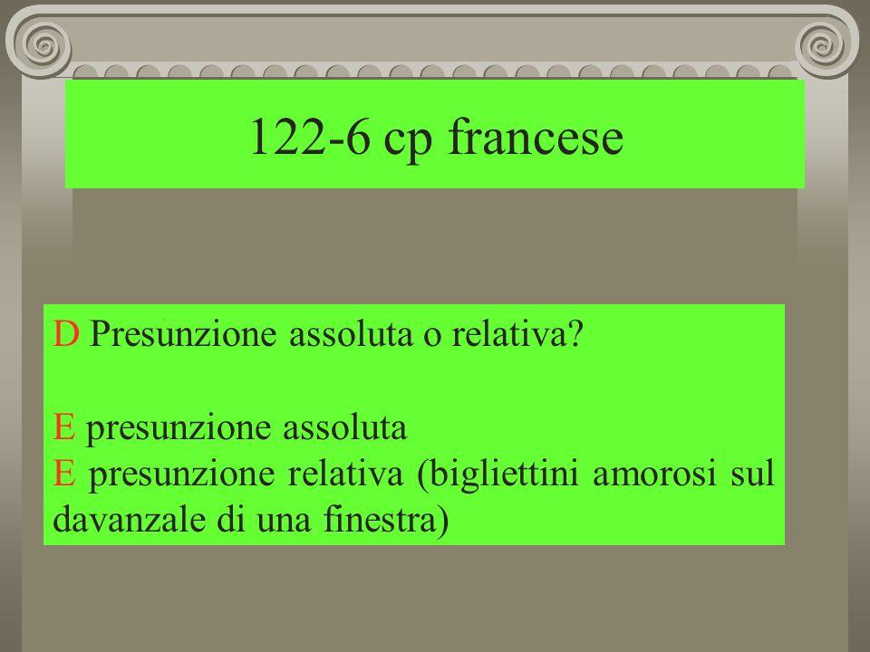 122-6 cp francese D Presunzione assoluta o relativa