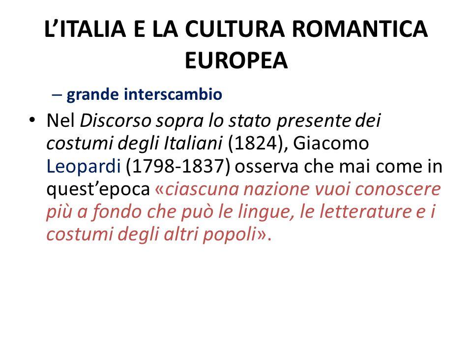 L'ITALIA E LA CULTURA ROMANTICA EUROPEA