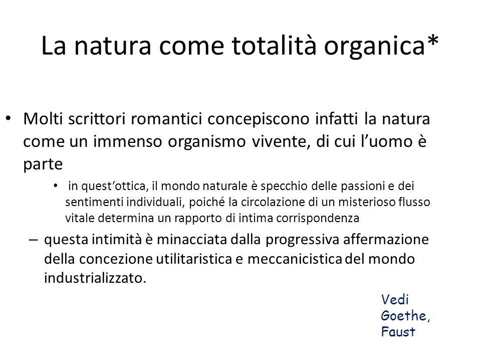 La natura come totalità organica*