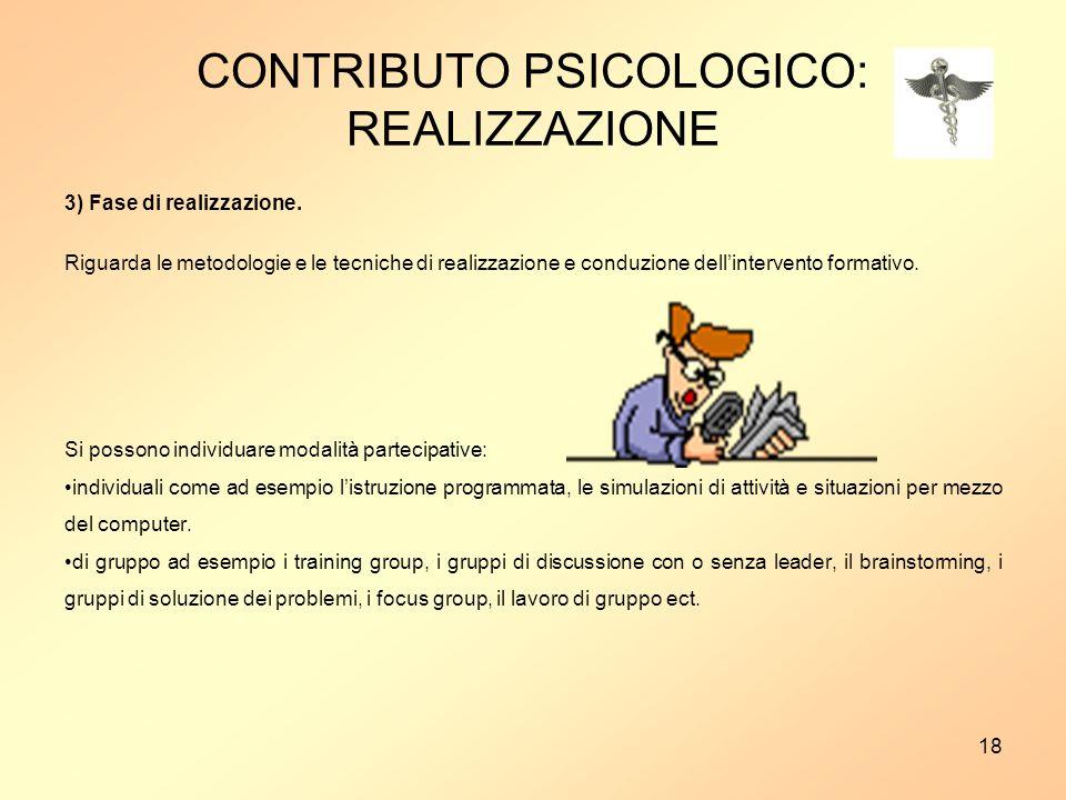 CONTRIBUTO PSICOLOGICO: REALIZZAZIONE