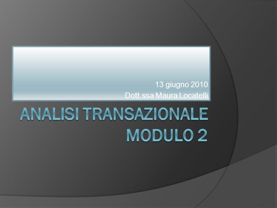 Analisi transazionale Modulo 2