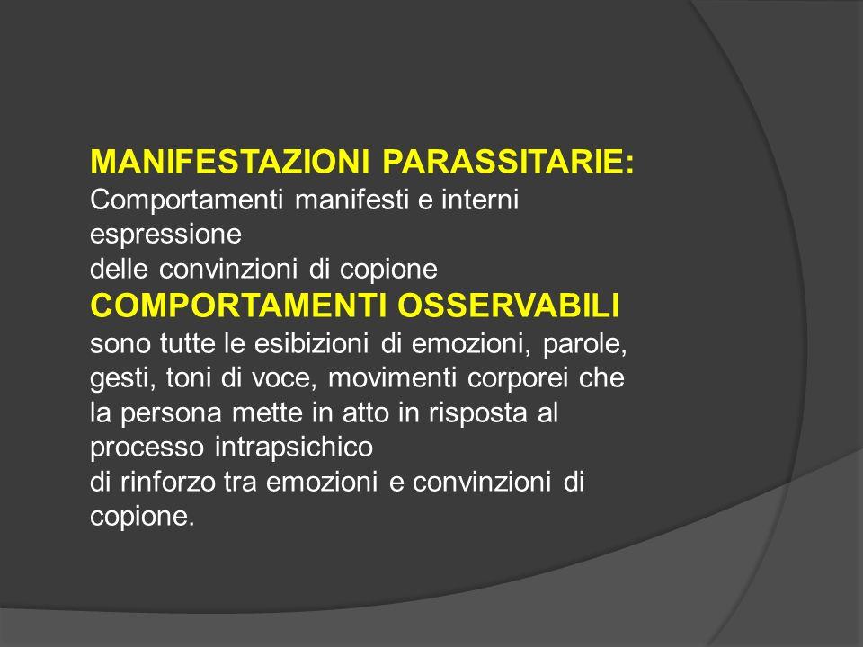 MANIFESTAZIONI PARASSITARIE: