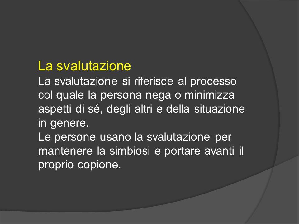 La svalutazione La svalutazione si riferisce al processo