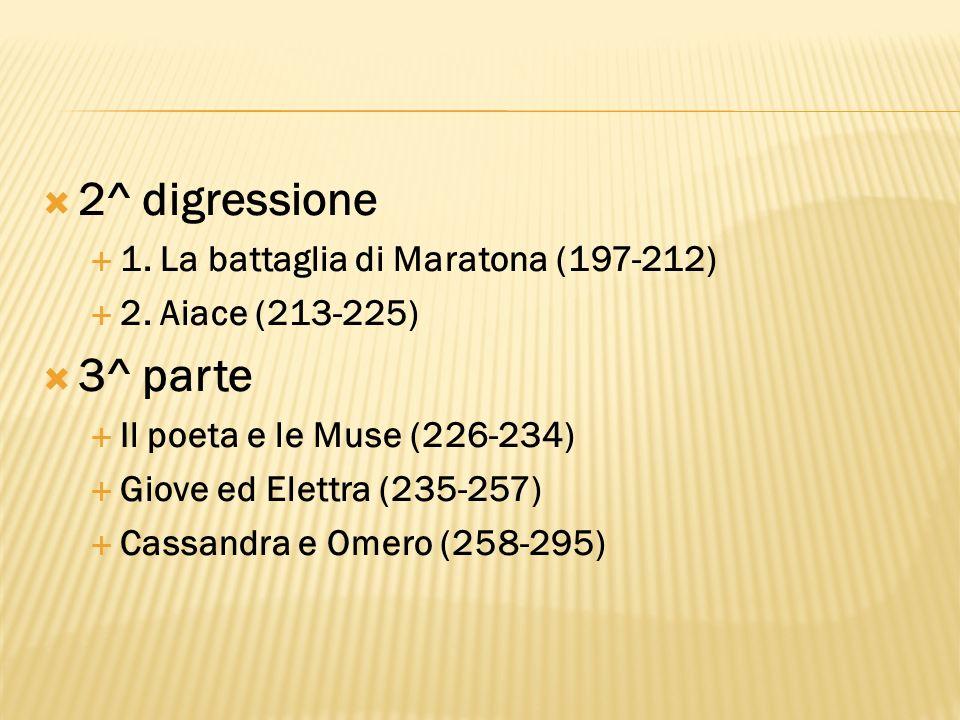 2^ digressione 3^ parte 1. La battaglia di Maratona (197-212)
