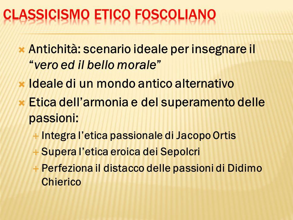 Classicismo etico foscoliano