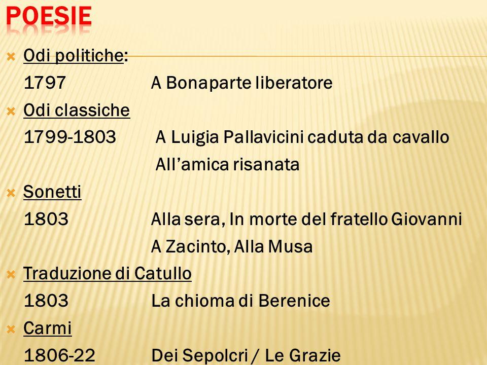 Poesie Odi politiche: 1797 A Bonaparte liberatore Odi classiche