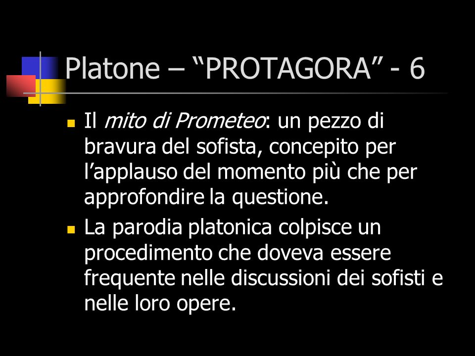 Platone – PROTAGORA - 6