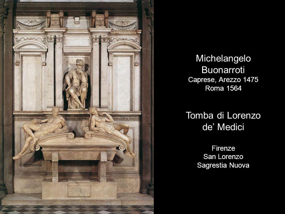 Michelangelo Buonarroti Tomba di Lorenzo de' Medici