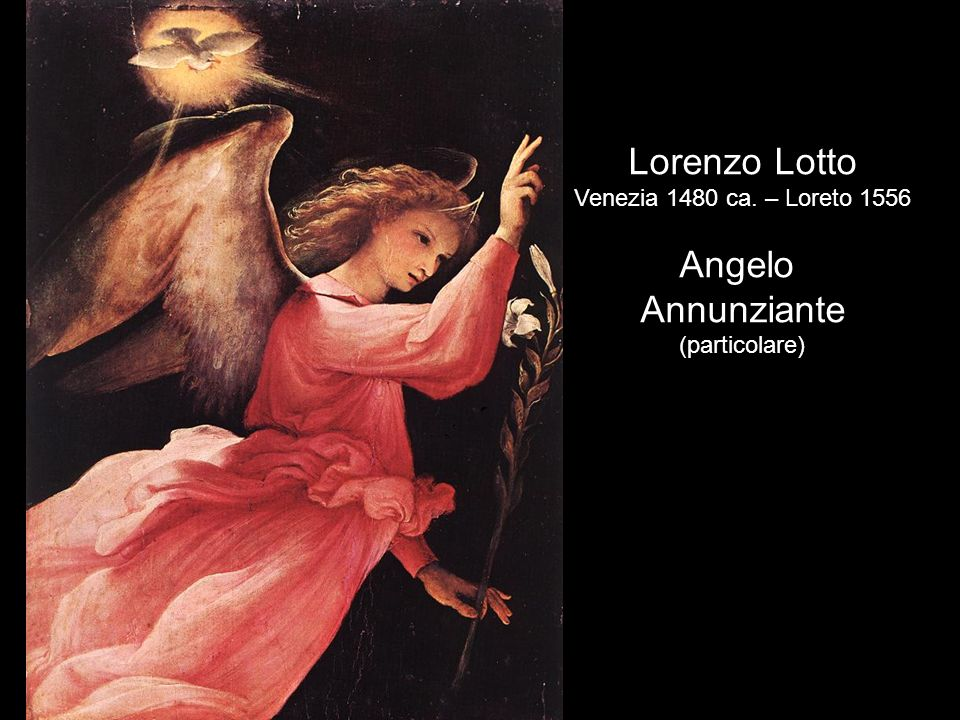 Lorenzo Lotto Angelo Annunziante Venezia 1480 ca. – Loreto 1556
